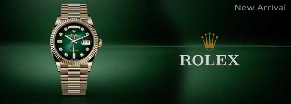 New Arrival Rolex watches